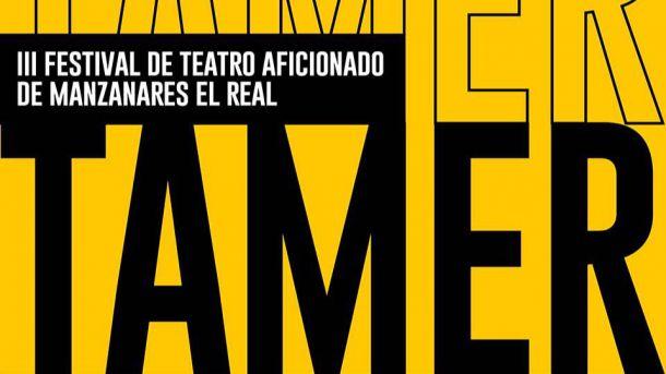TAMERFEST 2021: Festival de Teatro Aficionado de Manzanares El Real