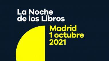 La Noche de los libros 2021 protagoniza la agenda cultural de la Comunidad de Madrid